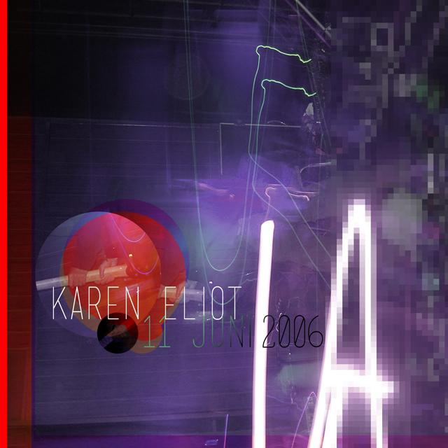 Artwork Karen Eliot 11 juni 2006 © Bert Vanden Berghe 2013