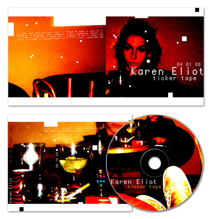 CD artwork - presentation - Karen Eliot - Ticker Tape - ©Bert Vanden Berghe 2008