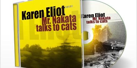 CD artwork: Karen Eliot – Mr. Nakata talks to cats