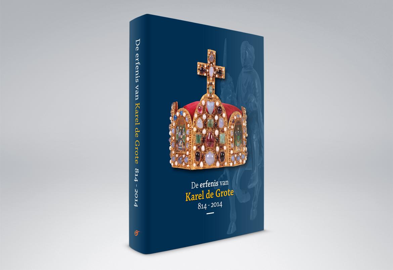 De Erfenis van Karel De Grote 814-2014 - cover design Bert Vanden Berghe - Graffito nv