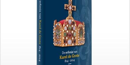 De erfenis van Karel de Grote 814-2014